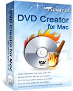 20130303193200 62529 - Tipard DVD Creator for Mac (24 Saat Kampanya)
